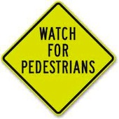 Typical Pedestrian Warning Sign
